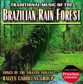 Traditional Music of the Brazilian Rain Forest:
