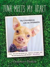 Tuna Melts My Heart: The Underdog With the