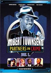 Robert Townsend - Partners in Crime, Volume 1