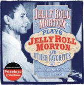 Jelly Roll Morton Plays Jelly Roll Morton And