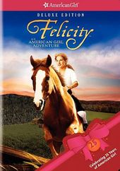 Felicity: An American Girl Adventure (Deluxe