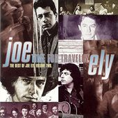 Time For Travelin': The Best of Joe Ely, Volume 2