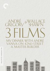 André Gregory & Wallace Shawn: 3 Films (My Dinner
