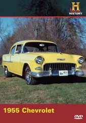 History Channel: Automobiles - 1955 Chevrolet
