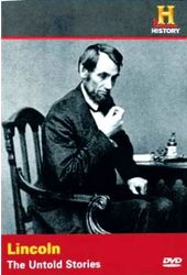History Channel: Lincoln: The Untold Stories