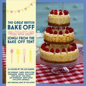 The Great British Bake-Off: Songs from the