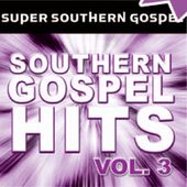 Super Southern Gospel Hits, Volume 3