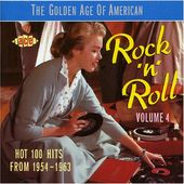 The Golden Age of American Rock 'N' Roll, Volume 4