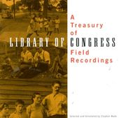 Treasury of Library of Congress Field Recordings