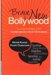 Brave New Bollywood: In Conversation With