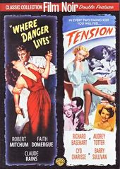 Film Noir Double Feature: Where Danger Lives