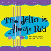 The Jello Is Always Red