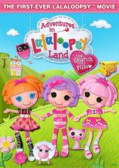 Adventures in Lalaloopsy Land: The Search for