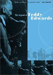 Teddy Edwards - The Legend of Teddy Edwards