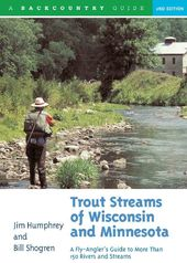 Trout Streams of Wisconsin & Minnesota: An
