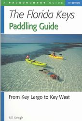 The Florida Keys Paddling Guide: From Key Largo