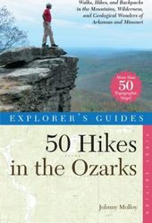 50 Hikes in the Ozarks: Walks, Hikes and