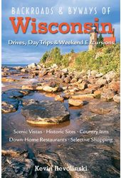 Backroads & Byways of Wisconsin: Drives, Day