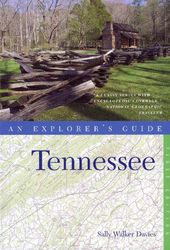 An Explorer's Guide Tennessee