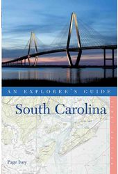 An Explorer's Guide South Carolina