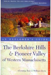 An Explorer's Guide The Berkshire Hills & Pioneer