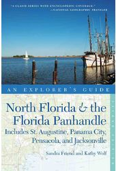 An Explorer's Guide North Florida & the Florida