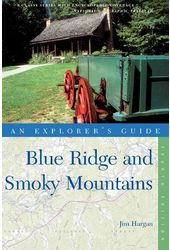 An Explorer's Guide Blue Ridge & Smoky Mountains