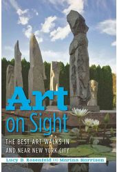 Art on Sight: The Best Art Walks in and Near New