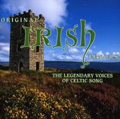 Original Irish Tenors: The Legendary Voices of