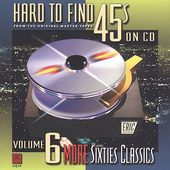 Hard to Find 45s on CD, Volume 6: More Sixties
