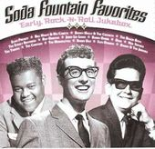 Soda Fountain Favorites: Early Rock -N- Roll