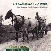 Afro-American Folk Music from Tate and Panola
