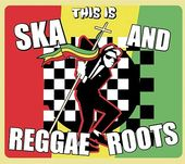This Is Ska and Reggae Roots (3-CD)