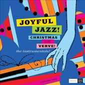 Joyful Jazz! Christmas With Verve, Volume 2: The