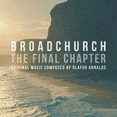 Broadchurch: The Final Chapter (Music from the TV