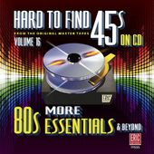 Hard to Find 45s on CD, Volume 16: More 80s