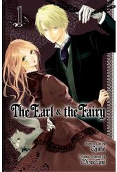 The Earl and the Fairy 1: Shojo Beat Edition
