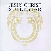 Jesus Christ Superstar [MCA Original Cast