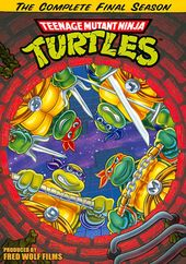 Teenage Mutant Ninja Turtles: The Complete Final