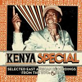 Kenya Special: Selected East African Recordings