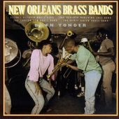 New Orleans Brass Bands: Down Yonder