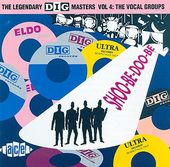 The Legendary Dig Masters, Volume 4: The Vocal