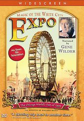 The Chicago World's Fair of 1893 - Expo: Magic of