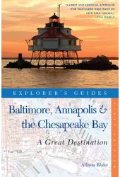 Baltimore, Annapolis & the Chesapeake Bay: Great
