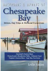 Backroads & Byways of Chesapeake Bay: Drives,