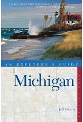 An Explorer's Guide Michigan