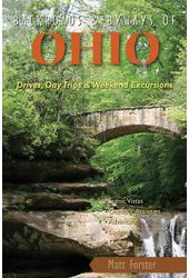 Backroads & Byways of Ohio: Drives, Daytrips &