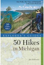 Explorer's Guide 50 Hikes in Michigan: Sixty