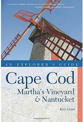 An Explorer's Guide Cape Cod: Martha's Vineyard &