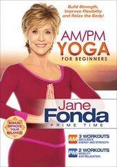 Jane Fonda: AM / PM Yoga for Beginners